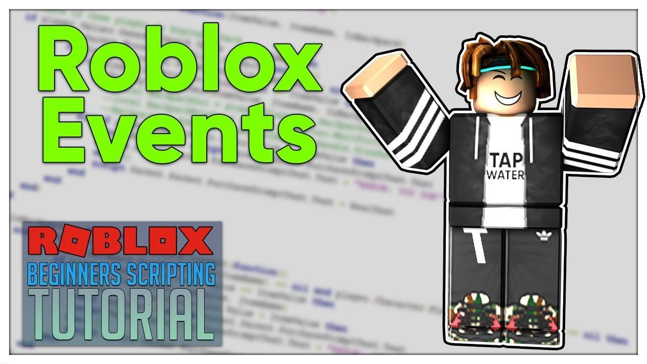 Beginner S Roblox Scripting Tutorial 10 Events Beginner To Pro