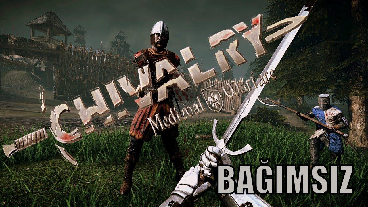 turkce chivalry medieval warfare ortacag savas bagimsiz oyun