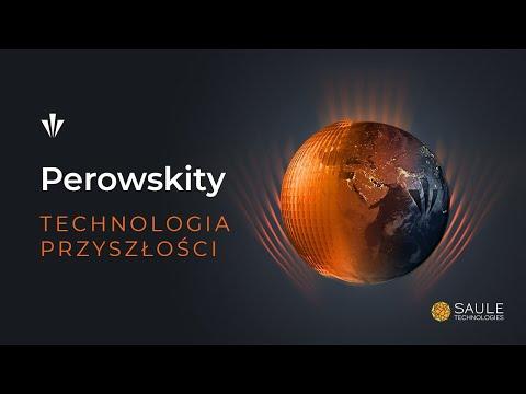 """""""Perowskity to technologia"""