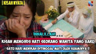 Innalillahi. . . . Baru Sehari Menikah Wanita Ini Ditinggal Oleh Suaminya!! #473