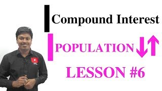 COMPOUND INTEREST_Population Increase/Decrease #LESSON-6