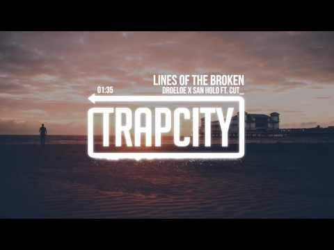 DROELOE x San Holo - Lines of the Broken (feat. CUT_)