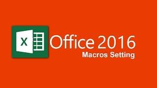 How to enable macros in excel 2016