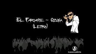 El Farsante Ozuna Letra