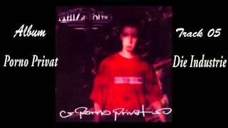 Prinz Porno - Die Industrie (Porno Privat) Track 05