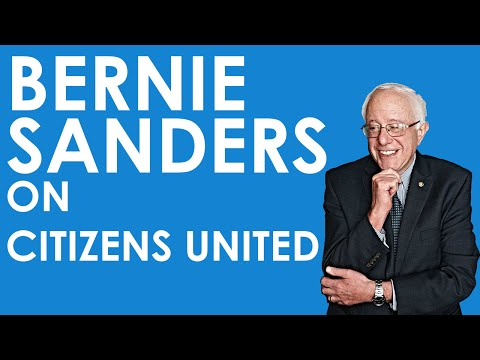 Bernie Sanders On Citizens United