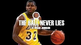 THE BALL NEVER LIES #13 - MAGIC JOHNSON