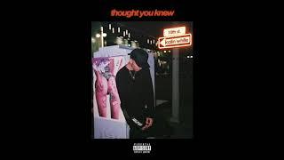 kalin white - thought you knew (audio)