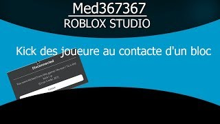 Player kick at contact with a block [Roblox studio]
