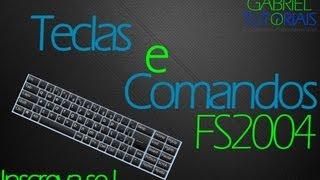 ► Teclas e Comandos Principais do FS2004 (HD) PT-BR  ◄