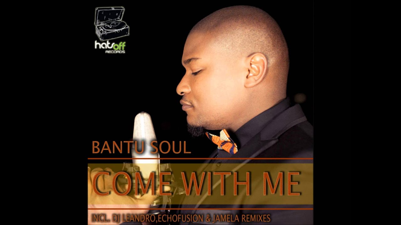 Bantu soul love back mp3 download.