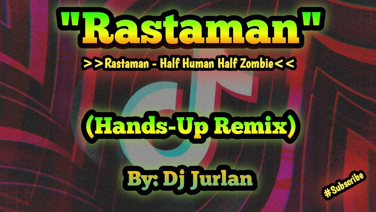 Download Rastaman (DjJurlan HandsUp Remix) | HandsUp Budots | Bomb Remix | New Tiktok Trend
