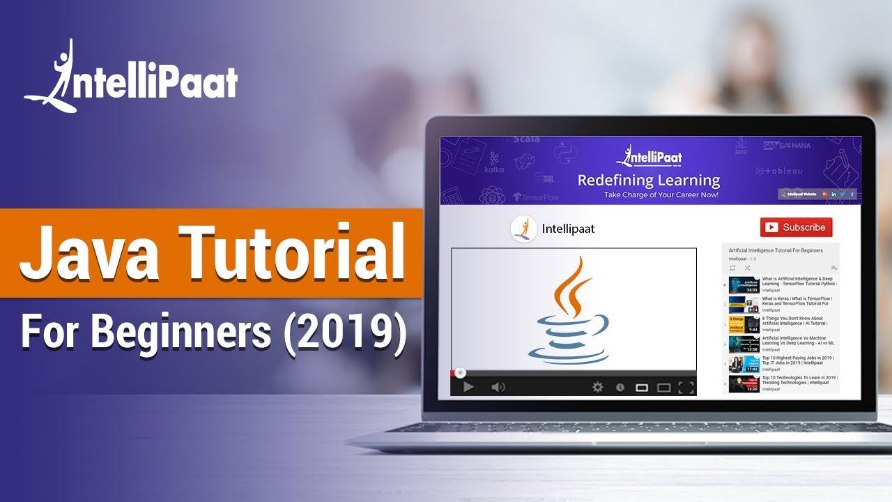 Java Tutorial For Beginners 2019 | Java Tutorial | Java