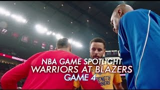 NBA Game Spotlight: Warriors at Trail Blazers Game 4