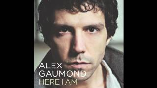 HERE I AM - Alex Gaumond
