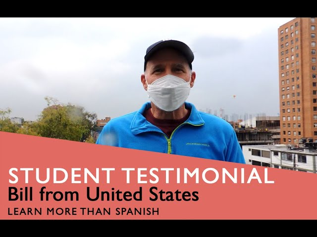 General Spanish Course Student Testimonial by Bill from USA