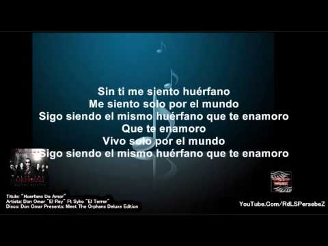 Huerfano De Amor (Letra) - Don Omar Ft Syko