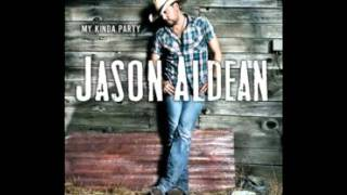 Jason Aldean - If She Could See Me Now