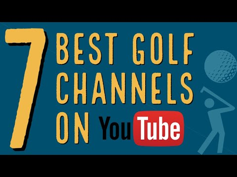 The BEST golf YouTube channels - Top 7 golf channels!