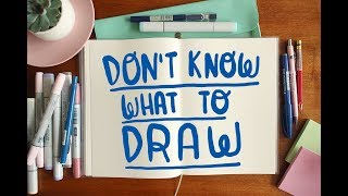 What to draw (when you don