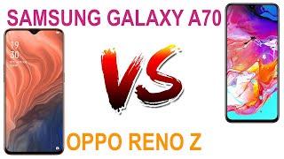 OPPO RENO Z vs Samsung Galaxy A70 Full Spec Compare Review & Price