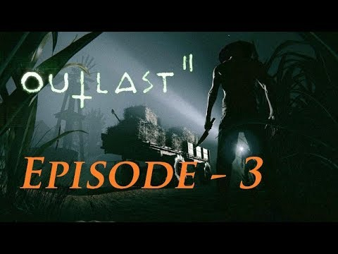 RIP ETHAN - I'M SORRY I DIDN'T TRUST YOU T__T || Outlast 2 (Ep.3)