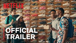 Sneakerheads | Official Trailer | Netflix