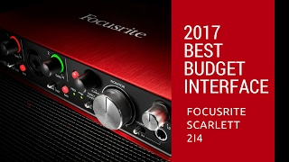 best budget interface 2017 focusrite scarlett 2i2 vs 2i4 review recommendation