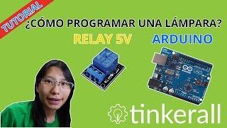 Tutorial Básico: Programar Relay de 5V con Arduino. SUPER FÁCIL!