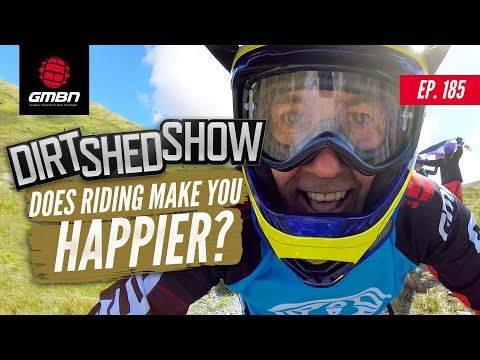 Does Riding Make You Happier? | Dirt Shed Show Ep. 185