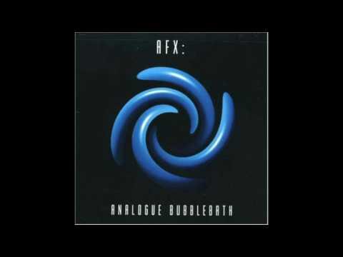 AFX - Analogue Bubblebath 1 (1991)