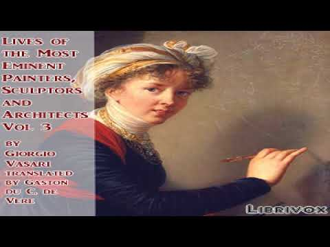 Lives of the Most Eminent Painters, Sculptors and Architects Vol 3 | Giorgio Vasari | Art | 4/5