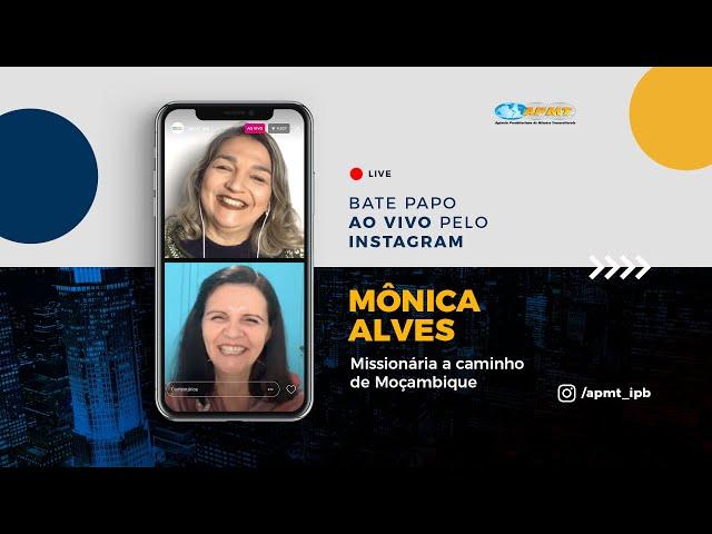 LIVE APMT com Mônica Alves | Missionária a caminho de Moçambique