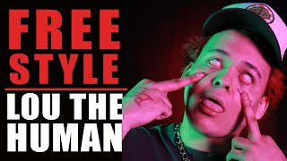 Lou The Human Freestyle - What I Do