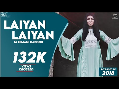 Laiyan Laiyan By Himani Kapoor [ Namyoho Studios ]