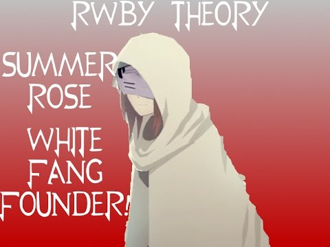 RWBY Theory: Summer Rose founded the White Fang