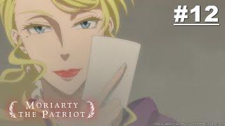 MORIARTY THE PATRIOT – Episode 12 [English Sub]