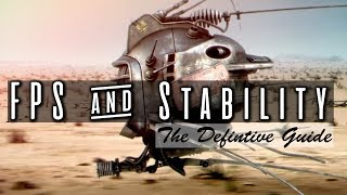 fallout New Vegas  FPS & Stability (definitive guide)