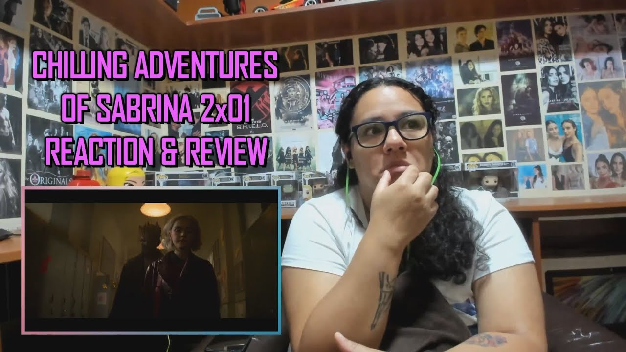 Chilling Adventures of Sabrina 2x01 REACTION & REVIEW