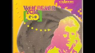 Gabe - Wherever You Go (Euro Club Remix)
