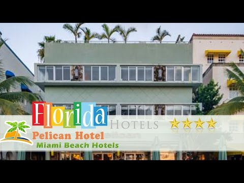 Pelican Hotel - Miami Beach Hotels, Florida