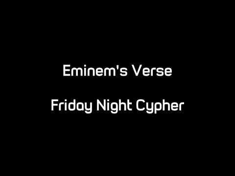 Download Eminem's Verse - Friday Night Cypher (Audio)