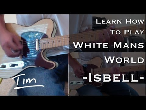 Jason Isbell White Mans World Chords And Tutorial Youtube