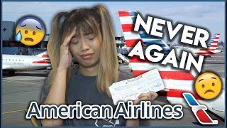 MY AMERICAN AIRLINES EXPERIENCE WAS THE WORST
