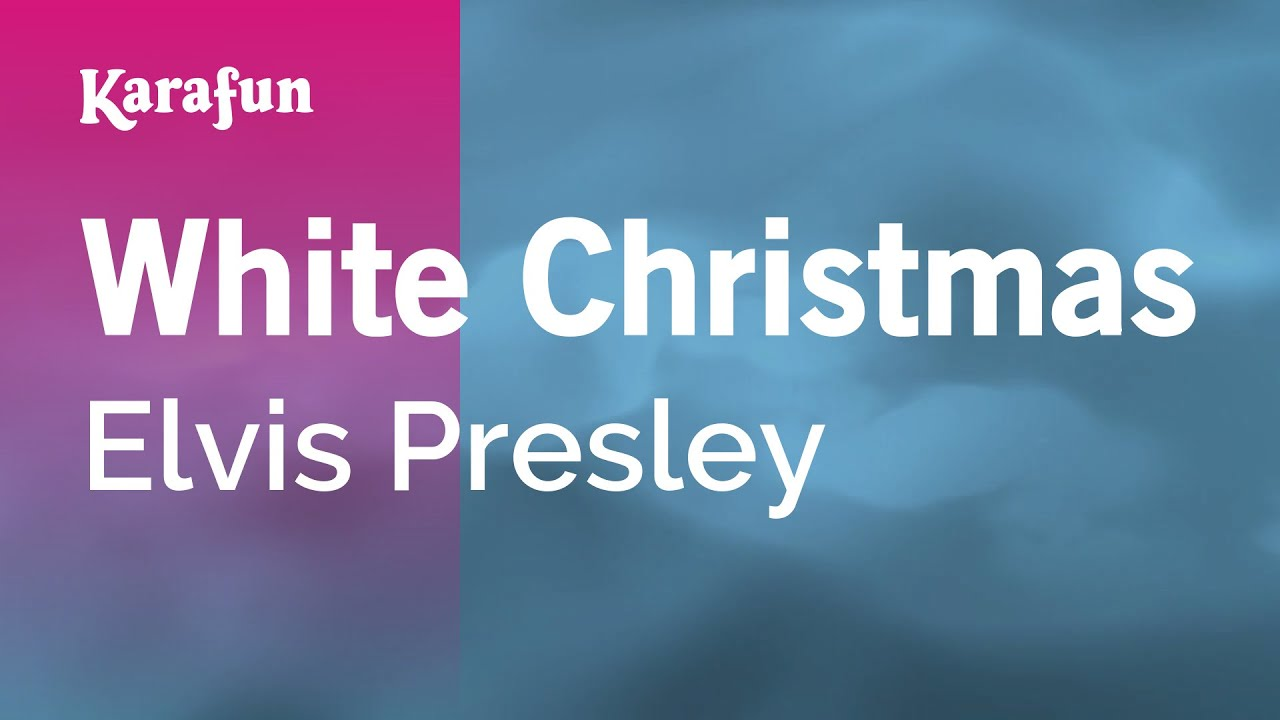 Karaoke White Christmas - Elvis Presley * - YouTube