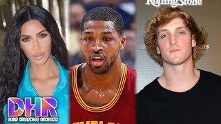 Kim Kardashian CONFRONTS Tristan Thompson - UNWANTED Logan Paul Fan Gets ARRESTED (DHR)