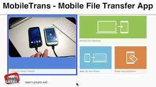 MobileTrans 1-click Phone Transfer App - Smartphone File Transfer Application