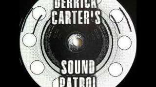 "Derrick Carter's Sound Patrol ""I'm Sorry (Clairvoyage)"" from ""The Music E.P."""