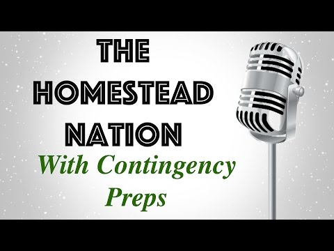 The Homestead Nation: With Contingency Preps