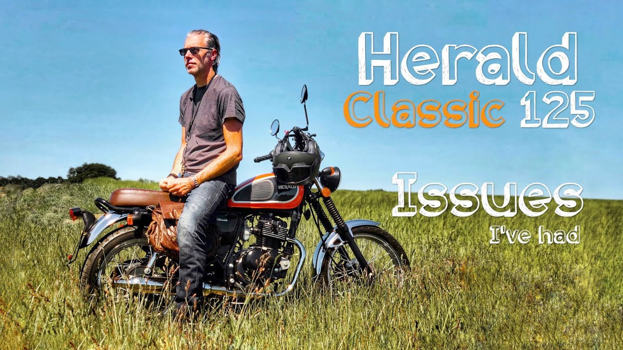Herald Classic 125 - Issues I've Had